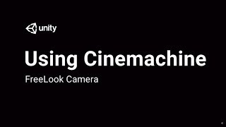 Using Cinemachine Free Look