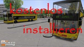 OMSI 2: Berlin X10 Add on Crack/cracken (kostenlos installieren) [German HD Tutorial]