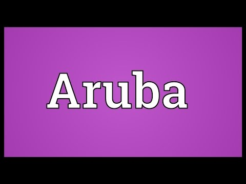 Aruba Meaning