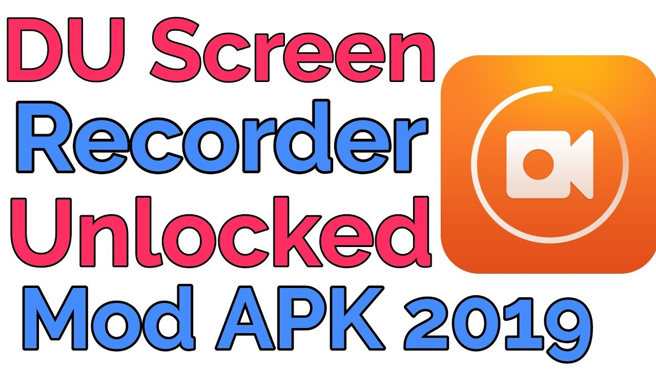 DU Recorder Premium Mod APK 2019 | Download DU Screen Recorder Full  Unlocked Version 2019