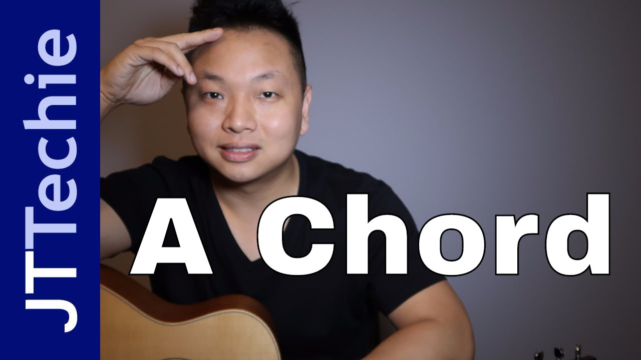 How To Play The A Chord On Acoustic Guitar A Major Chord On Guitar