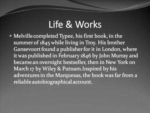 Herman Melville Life & Works