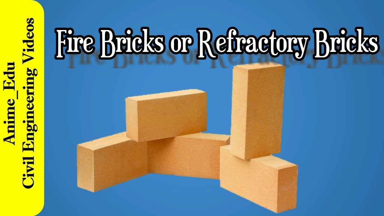 Refractory Brick Fire Bricks Or Fire Clay Bricks Or Refractory Bricks Types Of Fire Bricks Or Refractory Bricks