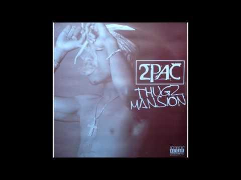 2Pac - Thugz Mansion (CLEAN) [HQ]