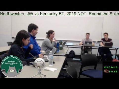 Northwestern JW vs Kentucky BT, 2019 NDT, Round the Sixth