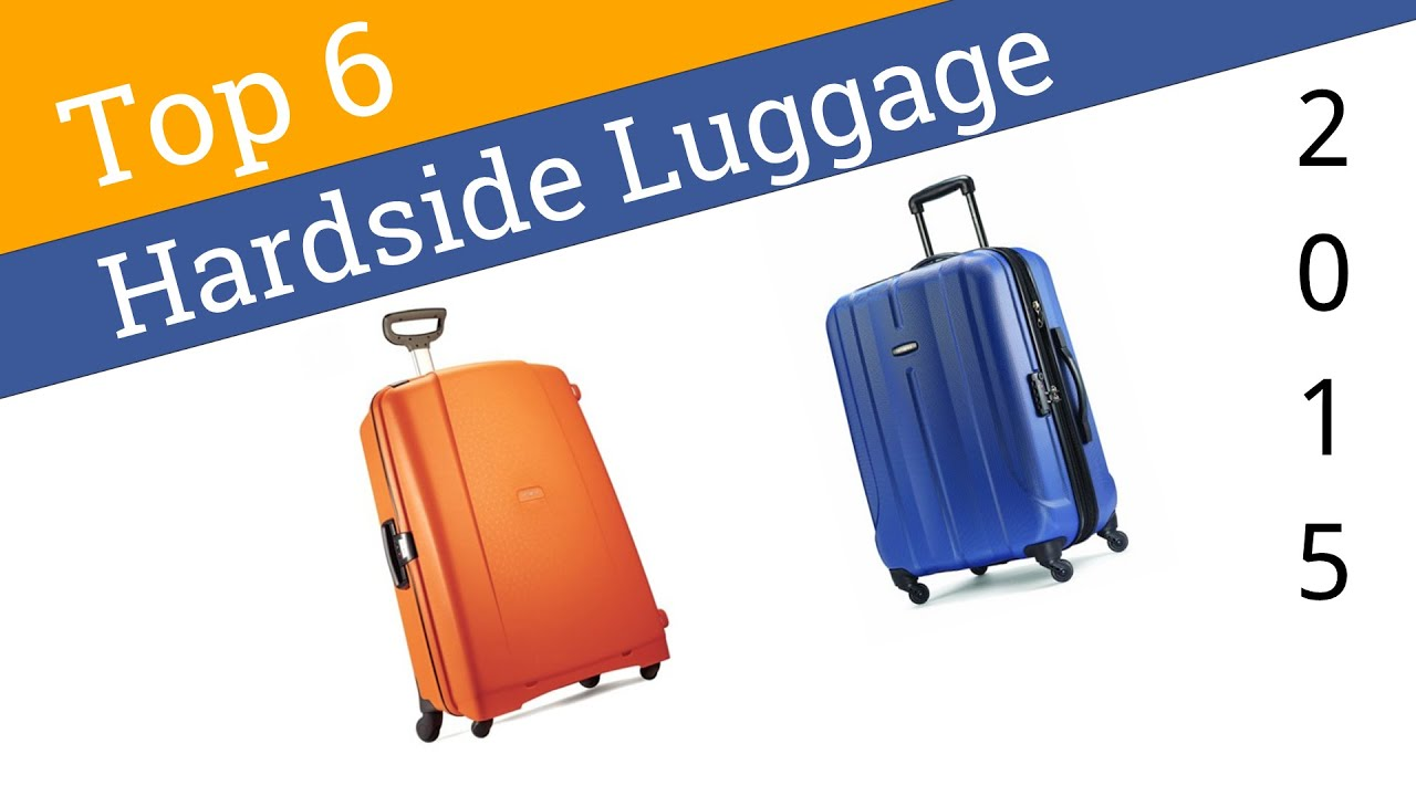 6 Best Hardside Luggage 2015 - YouTube