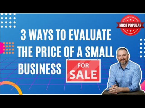 3 ways to evaluate the price of a small business for sale. How to buy a business - David C Barnett