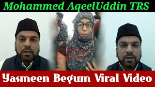 Mohammed Aqeel Uddin TRS - Yasmeen Begum Who Argue With Traffic Police