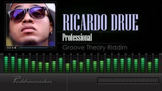 Ricardo Drue - Professional (Groove Theory Riddim) [Soca 2015] [HD]