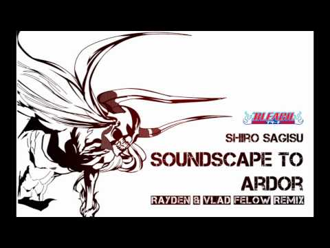 Shiro Sagisu - Soundscape To Ardor / Morning Remembrance (Rayden & Vlad Felow Remix)