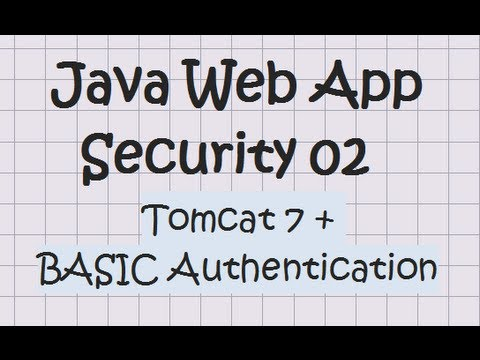 Security In A Java Web Application - Tutorial 02  (Tomcat + Basic Authentication)