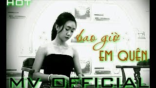 Bao Giờ Em Quên | MV Official Video | MV | Official Video | Vinh Bùi Official Channel |