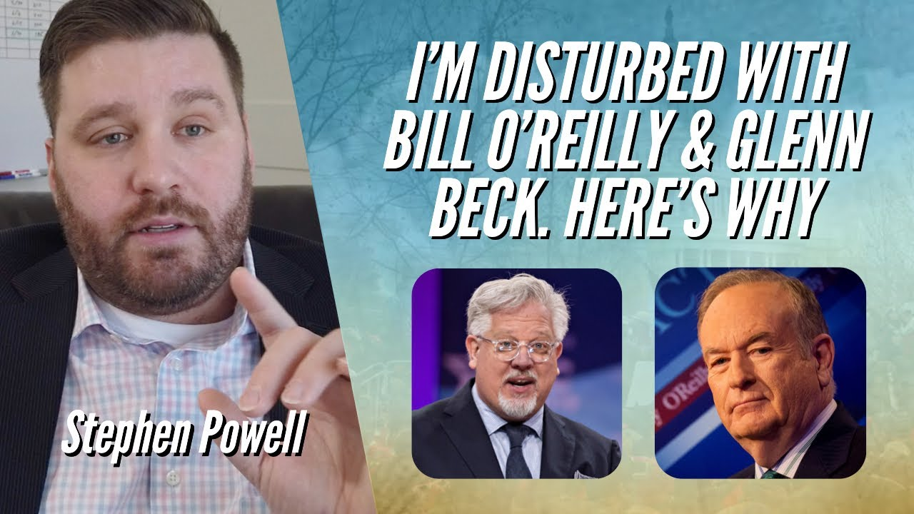 I'M VERY DISTURBED WITH BILL O'REILLY & GLENN BECK. HERE'S WHY