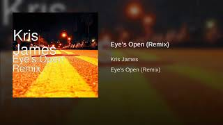 Eye's Open (Remix)