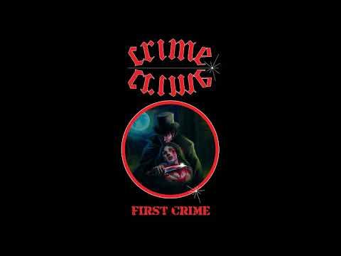 Crime - First Crime [EP] (2017)