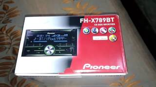 Unboxing Pioneer FH-X789BT