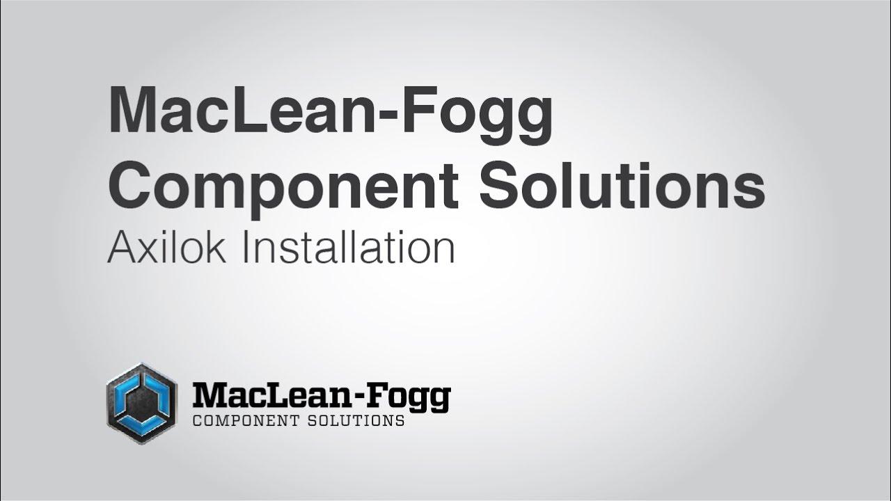 MFCS   Axilok™ Installation Instructions