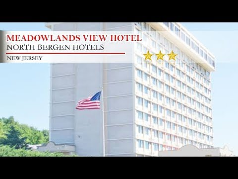 Meadowlands View Hotel - North Bergen Hotels, New Jersey