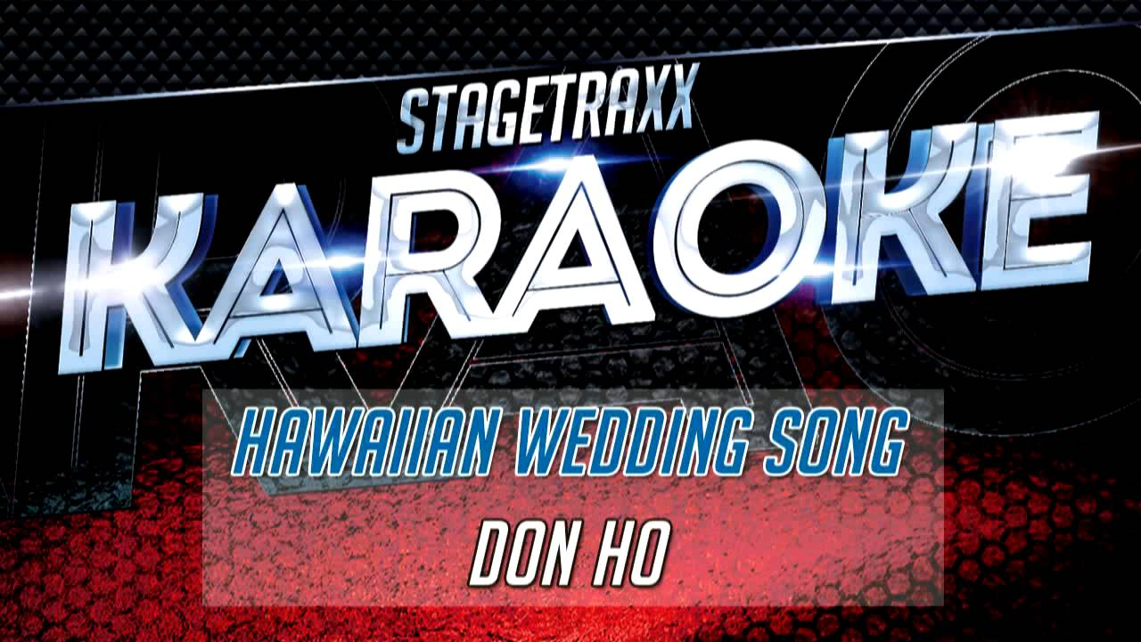 Don Ho Hawaiian Wedding Song Karaoke