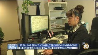 Stealing sight: Computer Vision Syndrome affects 1 in 6 San Diegans