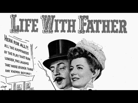 Life With Father 1947 Comedy