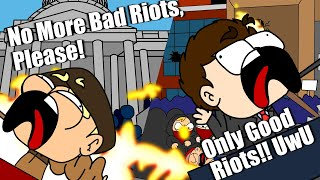 Rioting: Only Ok When We Do It!