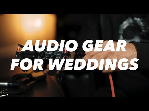 Best Audio Gear For Wedding Videography - And Cables!