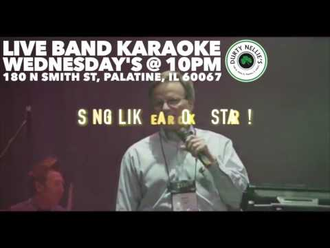 Live Band Karaoke Every Wednesday @ Durty Nellie's - Palatine, IL
