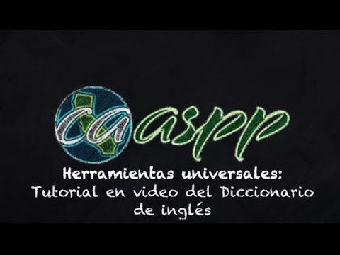 CAASPP UAAG Spanish Video -- English Dictionary