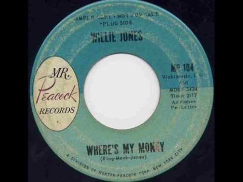 Willie Jones - Wheres My Money