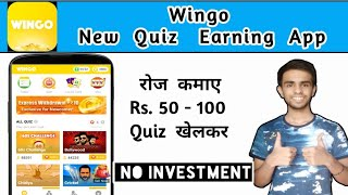 Wingo   New Quiz Gaming Earning App Of 2020   Earn Money by Playing Games & Quiz without Investment screenshot 2