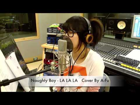 Naughty Boy - LA LA LA - Cover by 阿福