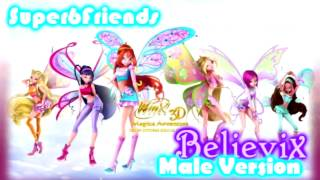 Winx Club - Believix Male/Boy Version [HD]