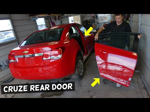 REAR DOOR REMOVAL REPLACEMENT CHEVROLET CRUZE, CHEVY CRUZE SONIC