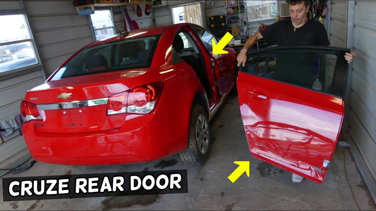 Rear Door Removal Replacement Chevrolet Cruze Chevy Cruze Sonic Youtube