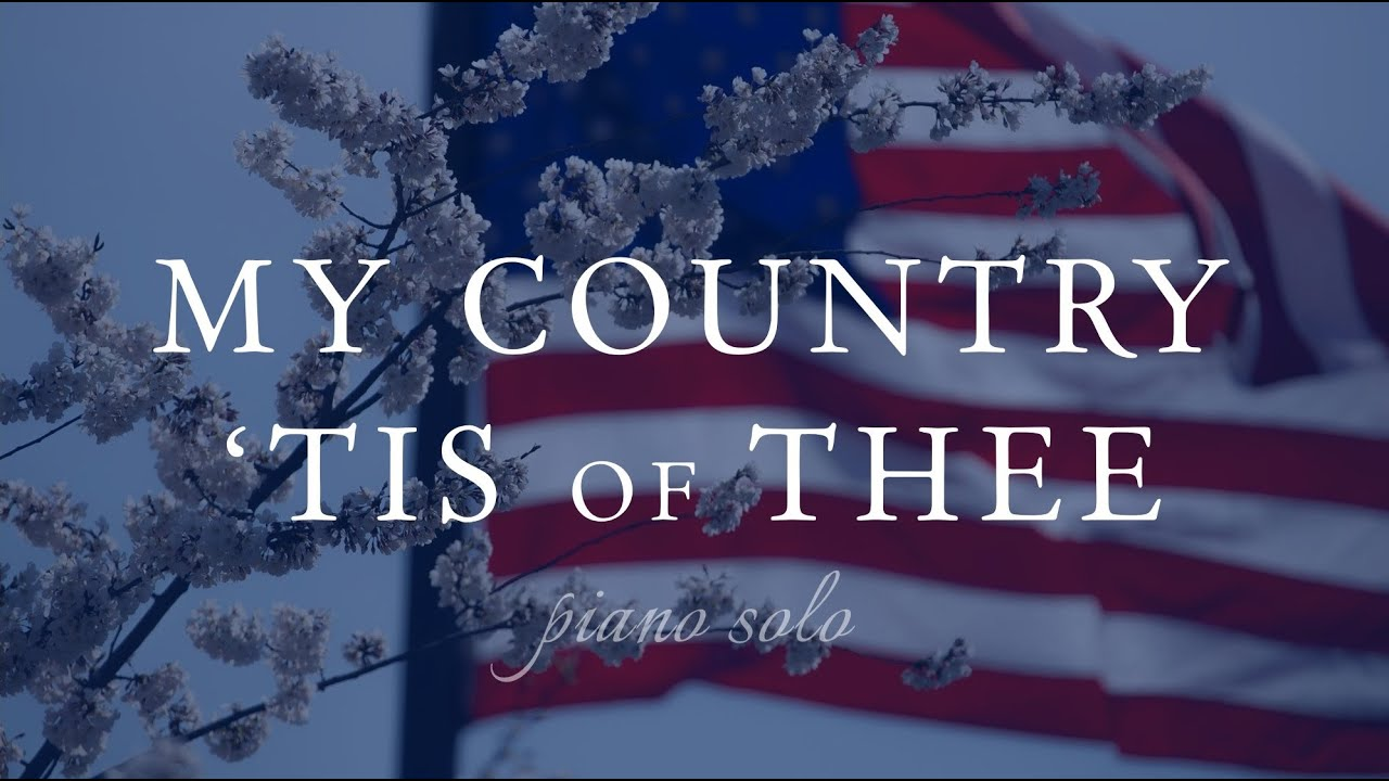 My Country, 'Tis of Thee (Piano Solo)