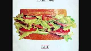Robin Trower - B.L.T. - 07 - Once The Bird Has Flown