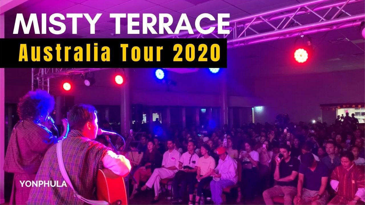MISTY TERRACE - Australia Tour 2020 I Bhutanese in Perth I New Bhutanese Songs I Dawamo