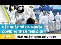 Tin tức dịch Covid-19 mới nhất ngày 20 tháng 7,2020 | Tổng hợp tin virus Corona hôm nay | FBNC