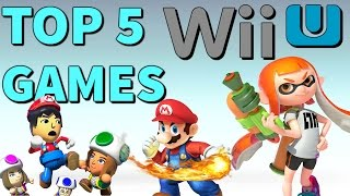 Top 5 Wii U Games of ALL TIME!