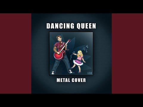 Dancing Queen (Metal Cover)