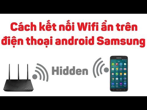 cách hack wifi tren dien thoai samsung - Cách kết nối Wifi ẩn trên điện thoại android Samsung