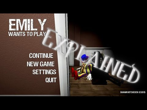 Emily wants to Play - EXPLAINED!