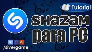 Descargar Shazam para PC | WIN 10/8.1 | Reconocer canciones fácilmente | 2016