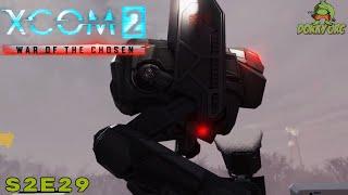"Reddit Army Xcom 2 WoTC ""Back to Basics"" Season 2.1 Ep 29 War of the Chosen Let"