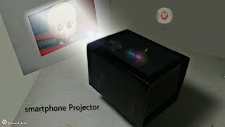 how to make smartphone projector at home