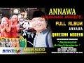 Gambar cover ANNAWA TERBARU FULL ALBUM LIVE DUNGLO JETIS KARANGRAYUNG