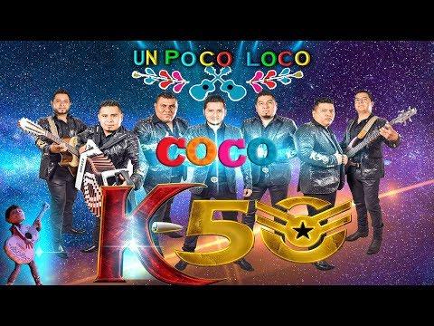 Grupo K50 - un Poco Loco ( canción de la película COCO)