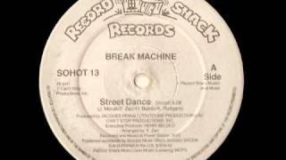 Street Dance - Break Machine