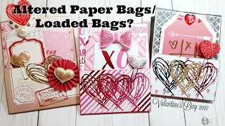 Valentine's Day Altered Paper Bags/Loaded Bags??